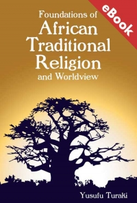 Foundations of African Traditional Religion and Worldview – eBook