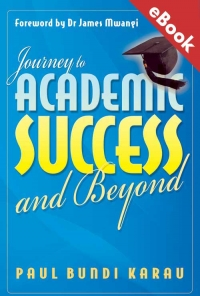 Journey to Academic Success and Beyond – eBook