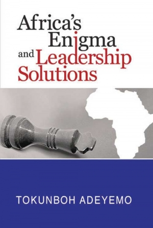 Africa's Enigma and Leadership Solutions