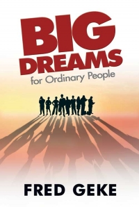 Big Dreams for Ordinary People