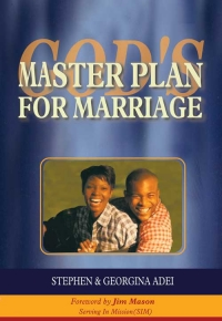 God's Master Plan for Marriage