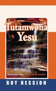 Tutamwona Yesu