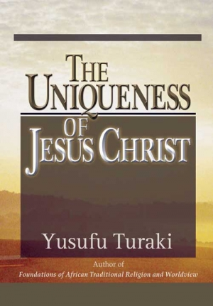 The Uniqueness of Jesus Christ