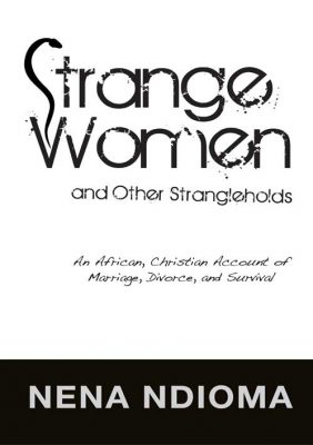 Strange Women and Other Strangleholds