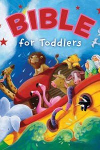 Bible for Toddlers