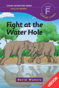 Fight at the Water Hole – Ebook