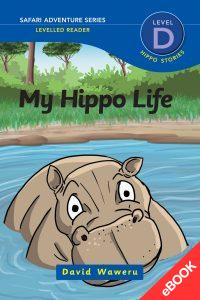 My Hippo Life – Ebook