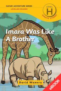 Imara Was Like A Brother – Ebook